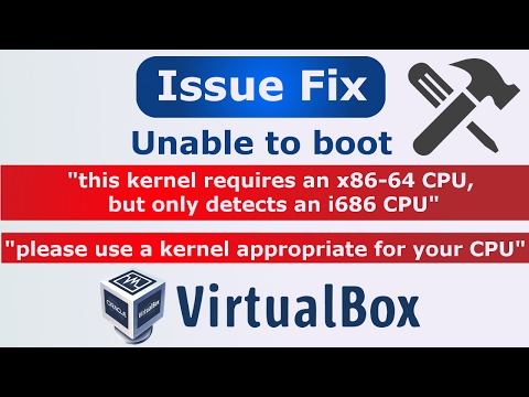 [Hindi] Unable to boot : Kernel requires a x86-64 CPU, but only detected an i686 CPU  | VirtualBox
