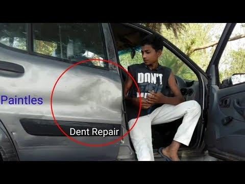 Dent Repair  : - Paintles