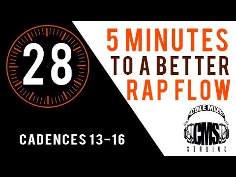 Cadences 13-16 - 5 Minutes To A Better Rap Flow - ColeMizeStudios.com