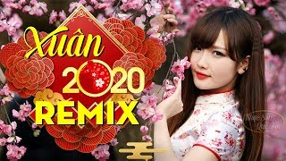 Mùng 1 Tết Mở Nghe Quá Chuẩn - LK Nhạc Xuân Remix 2020 - Nhạc Tết Hay Mới Nhất 2020