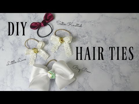 DIY Bow Hair Ties | Three Different Styles