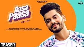 Aasa Paasa (Teaser)   Sangram Hanjra   Rel. on 26 nov.   White Hill Music