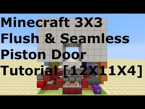 Minecraft 3X3 Flush & Seamless Piston Door Tutorial [12X11X4][1.5~1.10]