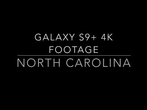 Samsung Galaxy S9+ I 4K Footage I North Carolina