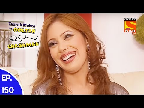 Taarak Mehta Ka Ooltah Chashmah - तारक मेहता का उल्टा चशमाह - Episode 150