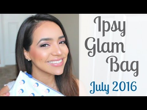 Ipsy Glam Bag Unboxing | July 2016