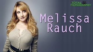 Melissa Rauch   Total Filmography   EVERY movie through the years