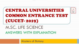 (CUCET-2019) Central Universities Common Entrance Test | M.Sc. Life Science | Answer & Explanation