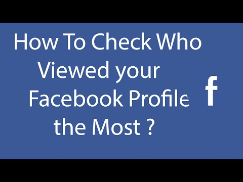 How To Check Who Viewed Your Facebook Profile The Most Using Facebook Flat ?