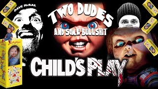 Two Dudes & Some Bullshit EP 63: Child's Play (1988) LIVE Commentary