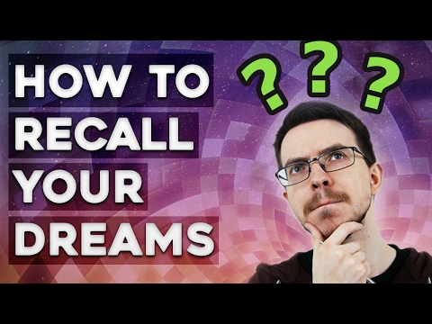 Why Do I Never Have Dreams?! - How to Remember Dreams