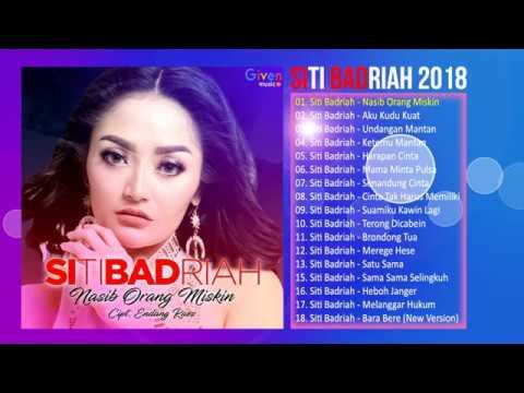 Download SITI BADRIAH ALBUM 2018 - LAGU DANGDUT TERBARU 2018 MP3 Gratis