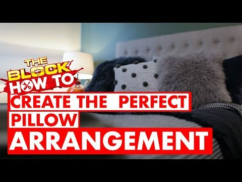 How to create the perfect pillow arrangement | The Block How To with Scott Cam