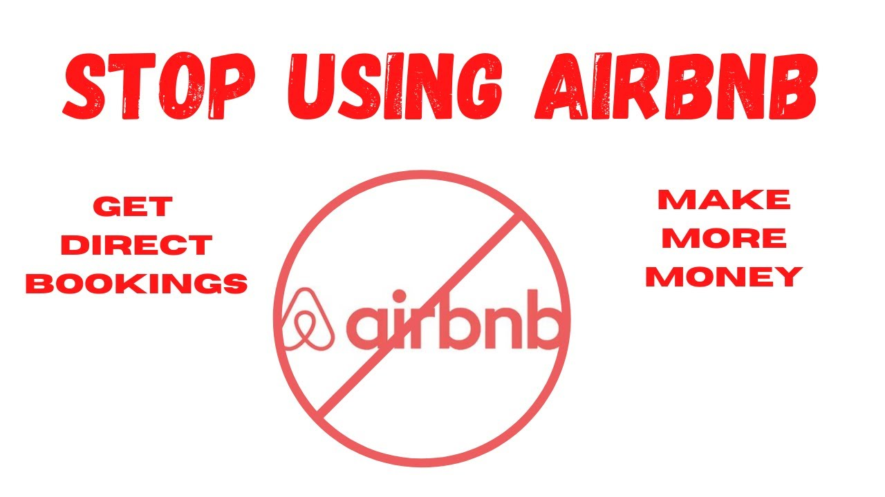 Get off Airbnb and Get Direct Bookings - Take control of your vacation rental and make more money