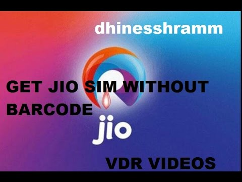 How to get Reliance Jio SIM on any 4G phone without Barcode?
