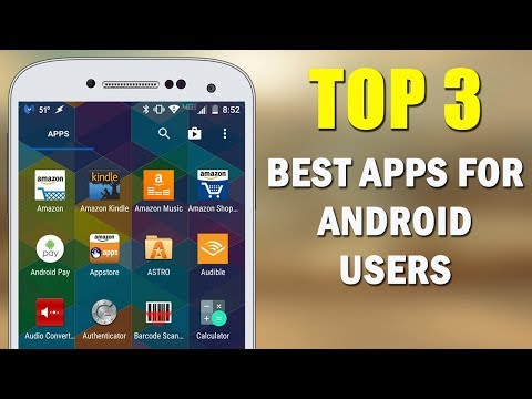 Top 3 Best Apps for Android - Free Apps 2018