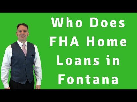 Who Does FHA Home Loans in Fontana - Purchase Loan
