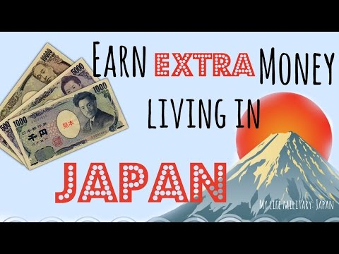 Earn extra money living in Japan