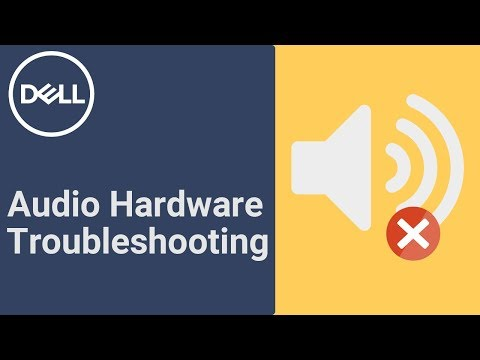 How to Fix Audio Problems (Official Dell Tech Support)