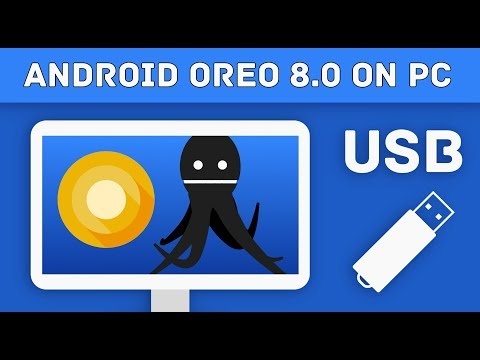 Run Android 8.0 on PC - ISO x86 - x64 Using USB