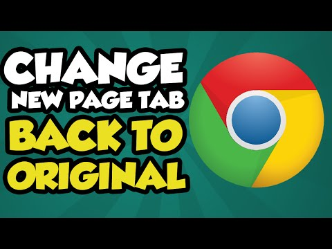 How To Change Google Chrome New Tab Page back to Original - Original Google Chrome New Tab Page