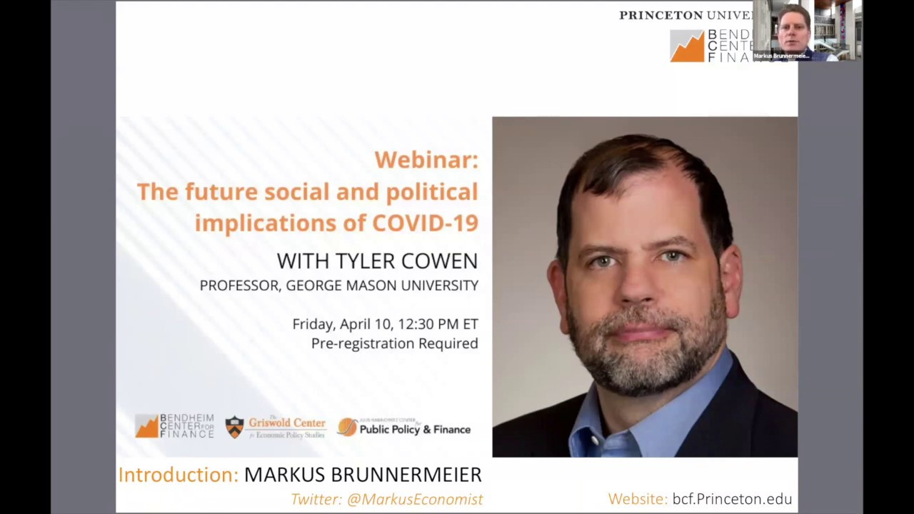 Webinar: Tyler Cowen on the future social and political implications of COVID-19