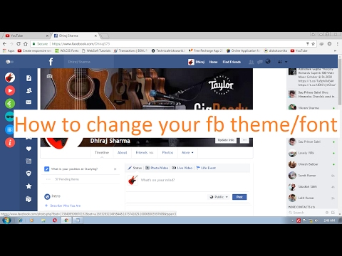 How to change your fb theme/font