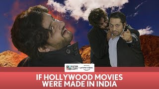 FilterCopy | If Hollywood Movies Were Made In India | Ft. Veer Rajwant Singh