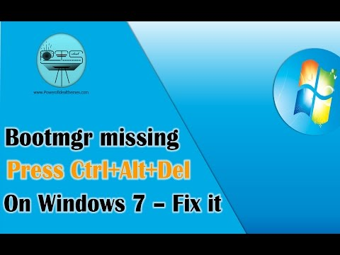 Bootmgr Is Missing Press Ctrl+Alt+Del To Restart Windows 7 - Fix it | Latest Windows Secrets