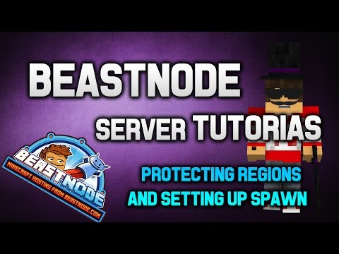 Getting Started with a BeastNode Server- Protecting Regions and Setting up Spawn
