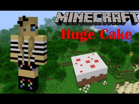 The huge cake **Lets show Minecraft automatic