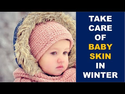 Protect Your Baby During Winter Season | Take Care of Baby Skin in Winter | Winter Season for Kids