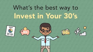 The Best Ways to Invest in Your 30s   Phil Town