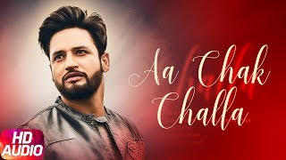 Aa Chak Challa (Full Audio Song) | Sajjan Adeeb | Jay K | Latest Punjabi Song 2017 | Speed Records