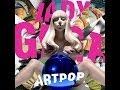 Lady Gaga - G U Y (lyrics)