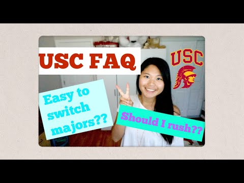 USC FAQ | How do I get into USC, switching majors and rushing for sororities