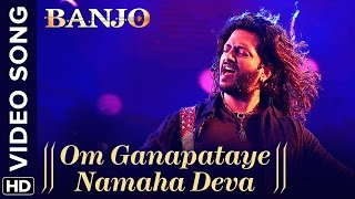 Om Ganapataye Namaha Deva (Official Video Song) | Banjo | Riteish Deshmukh | Vishal Shekhar
