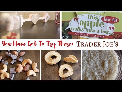 You Have To Try These!! | Trader Joe's | February 2018