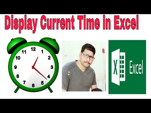MSL005 - How to show Current time in Excel sheet