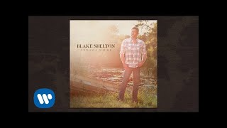 Blake Shelton  Ill Name The Dogs Official Audio Video