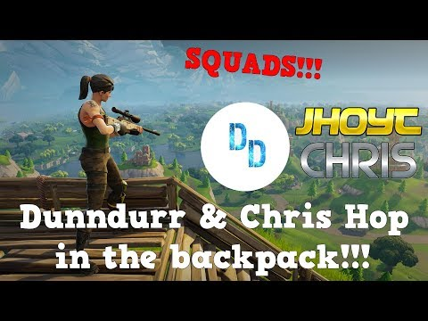 Dunndurr & Chris Hop in the backpack!! (Fortnite Squads Win)