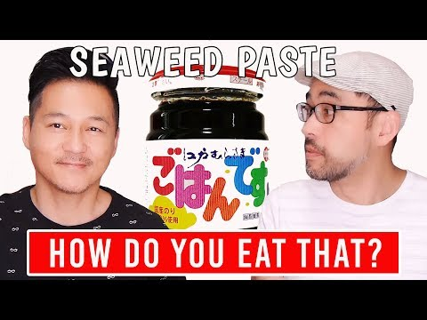 How Do You Eat That? SEAWEED PASTE