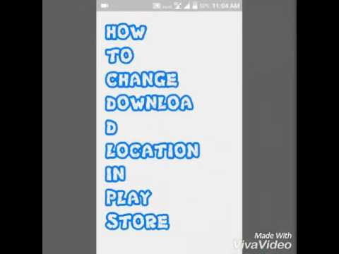 HOW TO CHANGE DOWNLOAD LOCATION IN PLAYSTORE IN 2 MINS