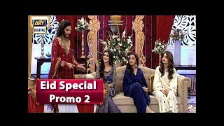 "Good Morning Pakistan ""Eid Special"" Promo 2 - ARY Digital Show"