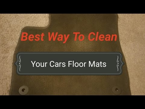 Best way To Clean Your Cars  Floor Mats and Carpet