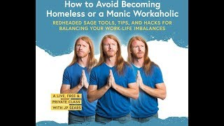 Redheaded Sage Tools, Tips & Hacks for Balancing Your Work/Life Imbalances