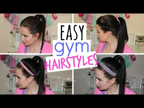 Easy Hairstyles for the Gym!