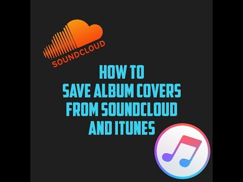 How To Save Album Covers Or Images On Soundcloud/iTunes on PC