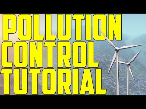Cities: Skylines - Pollution Control Tutorial (Basic Beginner Tutorial Guide Tips & Tricks)