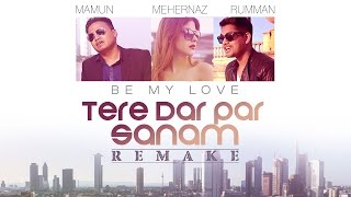 Tere Dar Par Sanam (Be My Love) Song Video | Mamum, Rumman & Harvinth | Phir Teri Kahani Yaad Aayi